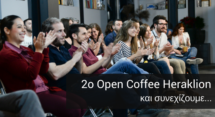 2ο Open Coffee Heraklion - StartUp