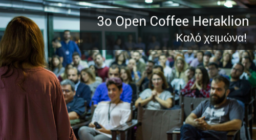 3o Open Coffee Heraklion - After event